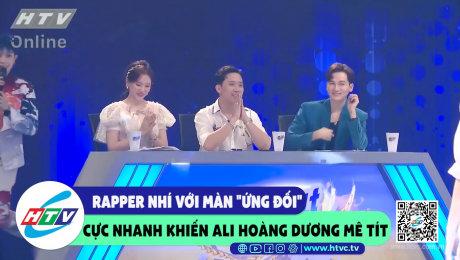 """Xem Show CLIP HÀI Rapper nhí với màn """"ứng đối"""" cực nhanh khiến Ali Hoàng Dương mê tít HD Online."""